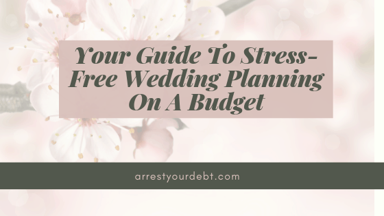 your guide to stress free wedding planning on a budget