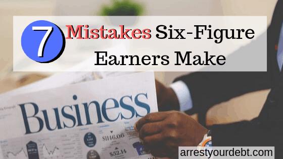 7 mistakes six-figure earners make