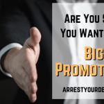 are you sure you want that big promotion?