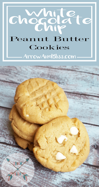 Arrow and Bliss Recipe for White Chocolate Chip Peanut Butter Cookies