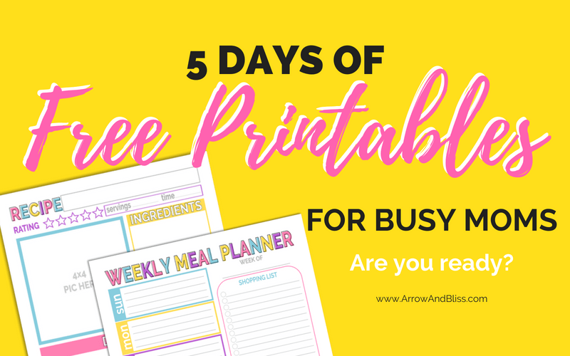 Victoria Shari at Arrow and Bliss hosts 5 Days of Free Printables for Busy Moms series. Check it out!