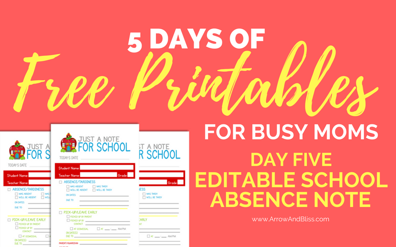 grab this free editable school absence note printable as part of 5 days of free printables