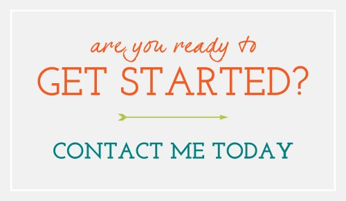 Image that says ready to get started? Contact me today.