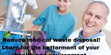 reduce medical waste disposal! Learn for the betterment of your health and environment