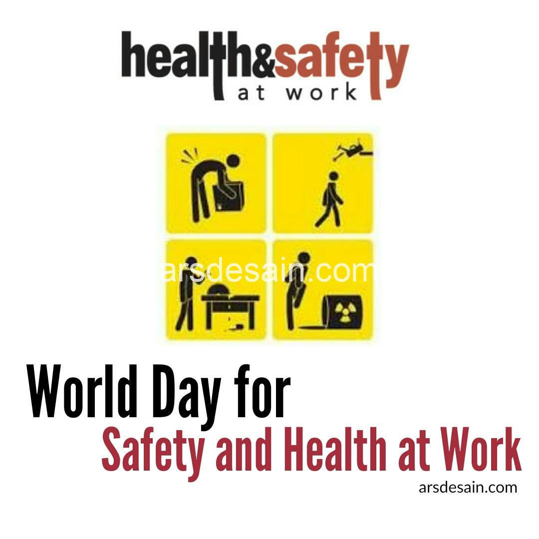 Apa itu World Day for Safety and Health at Work?