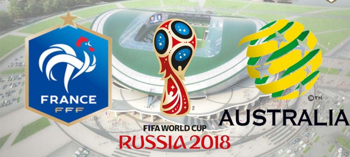France Vs Australia, FIFA World Cup 2018, Russia, France, Australia