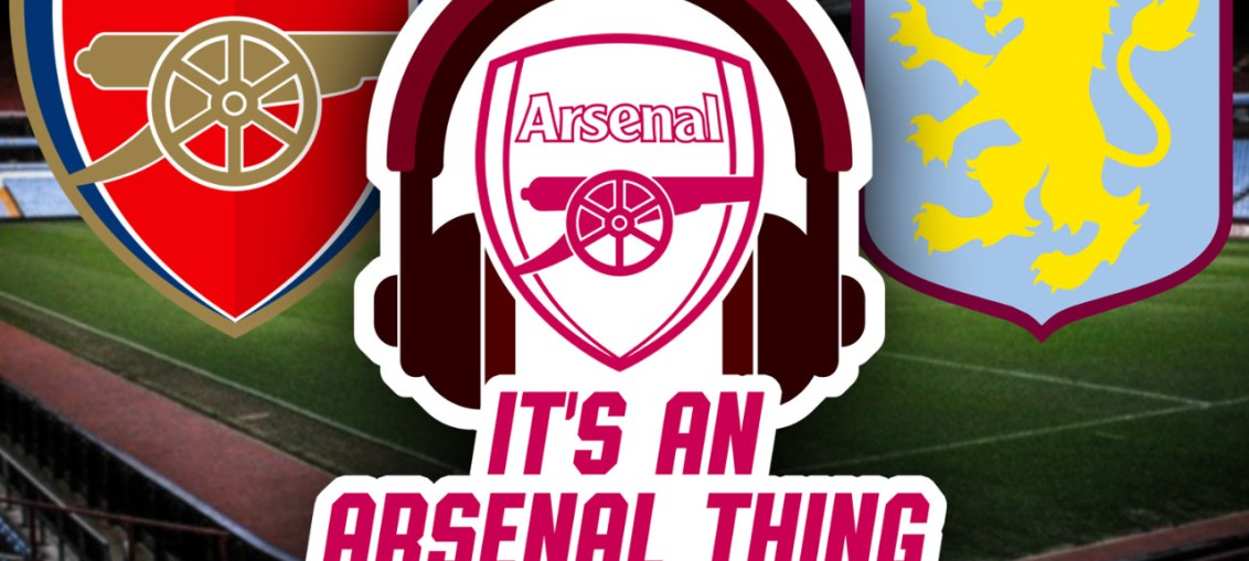 Glen Oglaza - Aston Villa its an arsenal thing podcast