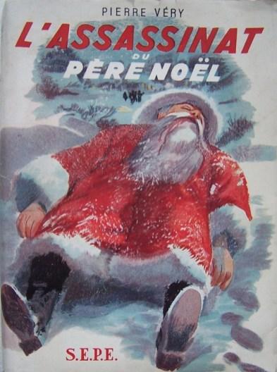 L Assassinat Du Père Noël : assassinat, père, noël, L'assassinat, Père, Noël, Livres,, Livres