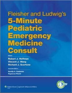Fleisher and Ludwigs 5-Minute Pediatric Emergency Medicine Consult PDF