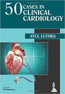 50 Cases in Clinical Cardiology PDF