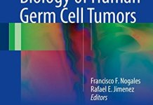Pathology and Biology of Human Germ Cell Tumors PDF