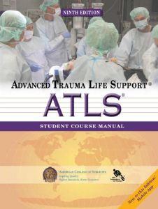 Advanced Trauma Life Support ATLS