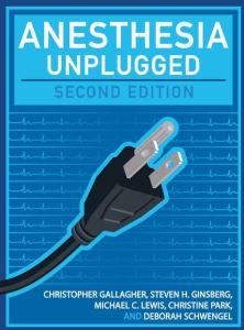 Anesthesia Unplugged 2nd Edition PDF