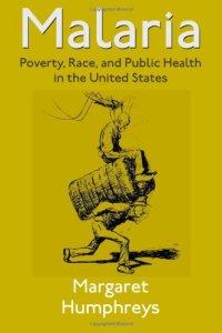 Malaria Poverty Race and Public Health