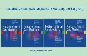 Pediatric Critical Care Medicine PDF - 4 Vol Set 2014
