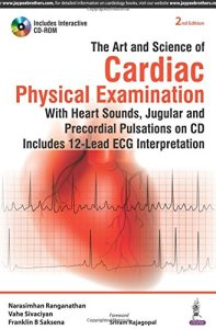 The Art & Science of Cardiac Physical Examination