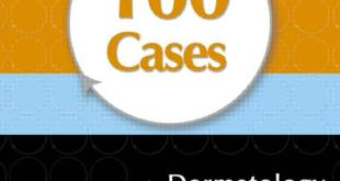 100 Cases in Dermatology PDF