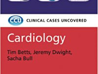 Clinical Cases Uncovered Cardiology PDF
