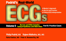 Podrid's Real-World ECGs Volume 5 Part B PDF