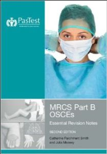MRCS Part B OSCEs Essential Revision Notes 2nd Edition PDF