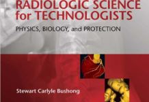Radiologic Science for Technologists Physics Biology and Protection 10th Edition PDF