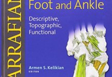 Sarrafian's Anatomy of the Foot and Ankle 3rd Edition PDF