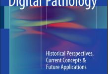 Digital Pathology Historical Perspectives Current Concepts and Future Applications PDF