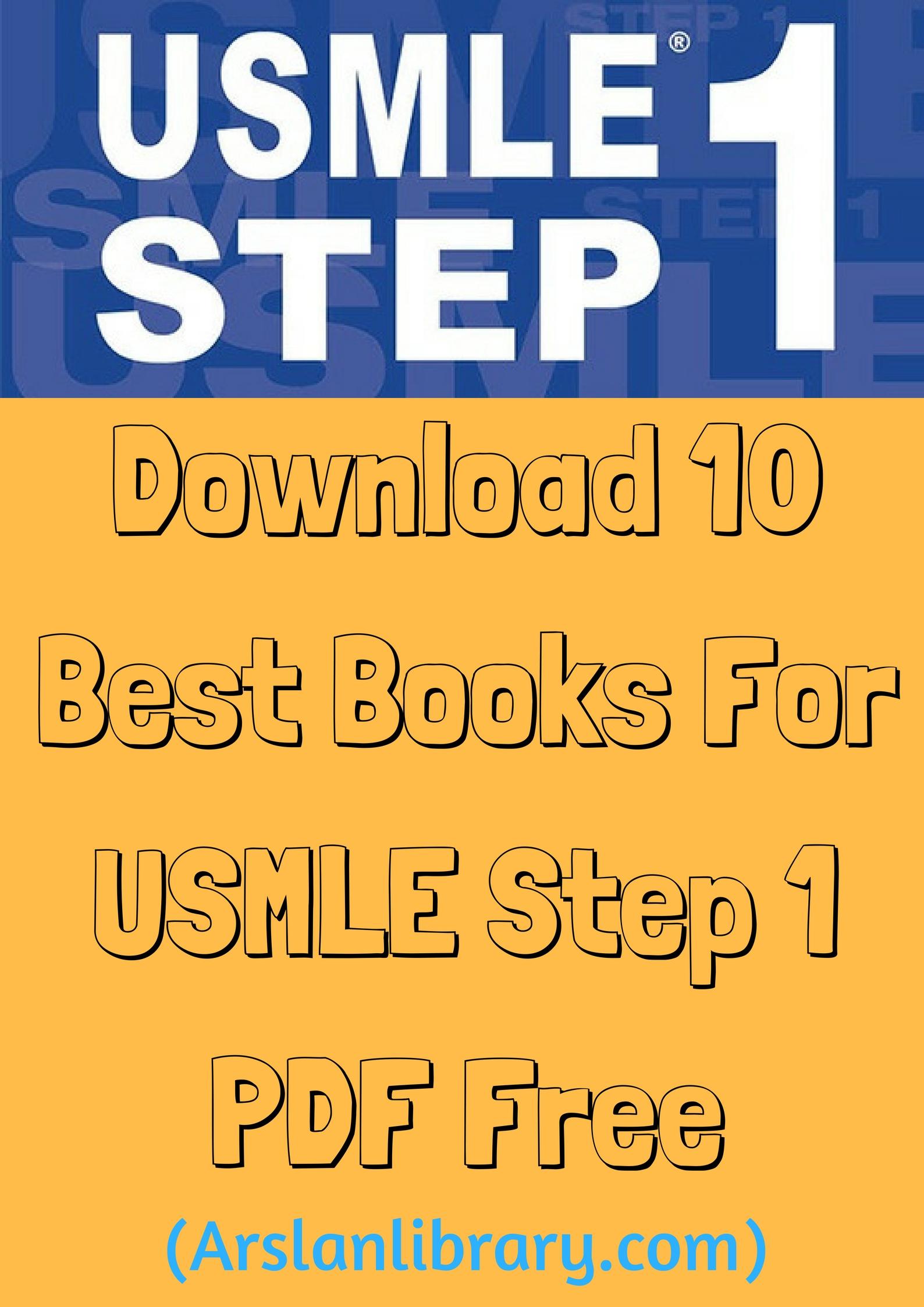 Step 1: Download 10 Best Books For USMLE Step 1 PDF Free