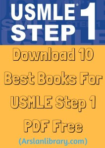 Download 10 Best Books For USMLE Step 1 PDF Free