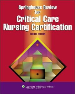 Springhouse Review for Critical Care Nursing Certification 4th Edition PDF
