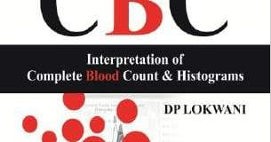 The ABC of CBC Interpretation of Complete Blood Count & Histograms 1st Edition PDF