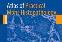 Atlas of Practical Mohs Histopathology PDF