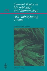 ADP-Ribosylating Toxins PDF - Current Topics in Microbiology and Immunology