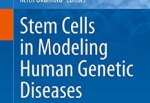 Stem Cells in Modeling Human Genetic Diseases PDF