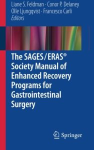 The SAGES ERAS Society Manual of Enhanced Recovery Programs for Gastrointestinal Surgery PDF