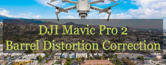 DJI Mavic Pro 2 Barrel Distortion Correction