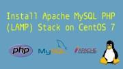 How To Install Apache MySQL PHP 7.4 on CentOS 7
