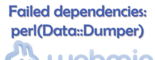 Webmin Failed dependencies perl Data Dumper