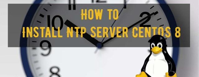 Install NTP Server CentOS 8
