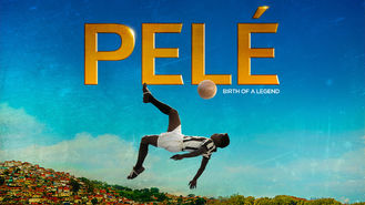 Is Pelé: Birth of a Legend on Netflix Canada (or anywhere ...