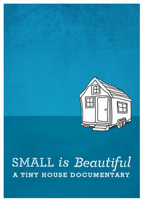 Image result for small is beautiful a tiny house documentary netflix