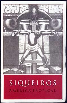 Siqueiros: América Tropical – Event program for the March 31, 2010 presentation on the status of the Siqueiros Mural and Interpretive Center.