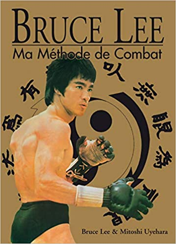 Methode de combat Bruce Lee Kung Fu