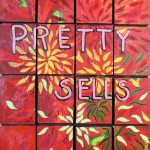 Pretty Sells by Cammy Davis, Jacksonville Oregon artist