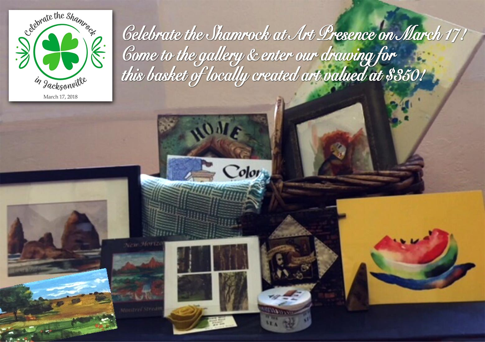 St Patrick's Day at Art Presence - Celebrate the Shamrock with us and enter to win this basket of art valued at $350!!