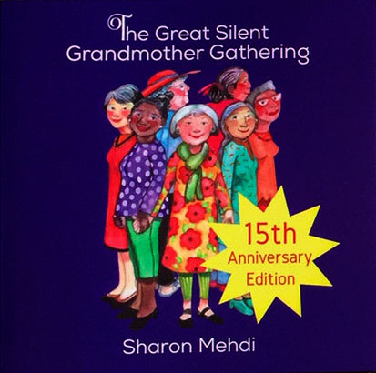 Iage of book cover for The Great Silent Grandmother Gathering,, book by Sharon Mehdi