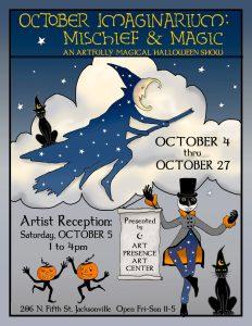 October Imaginarium 2019 : Mischief & Magic @ Art Presence Art Center | Jacksonville | Oregon | United States