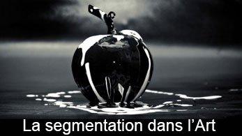 La segmentation dans l'Art