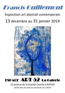 Exposition déc à janvier 2019 francis guillemont art abstrait contemporain Espace art 52 royan