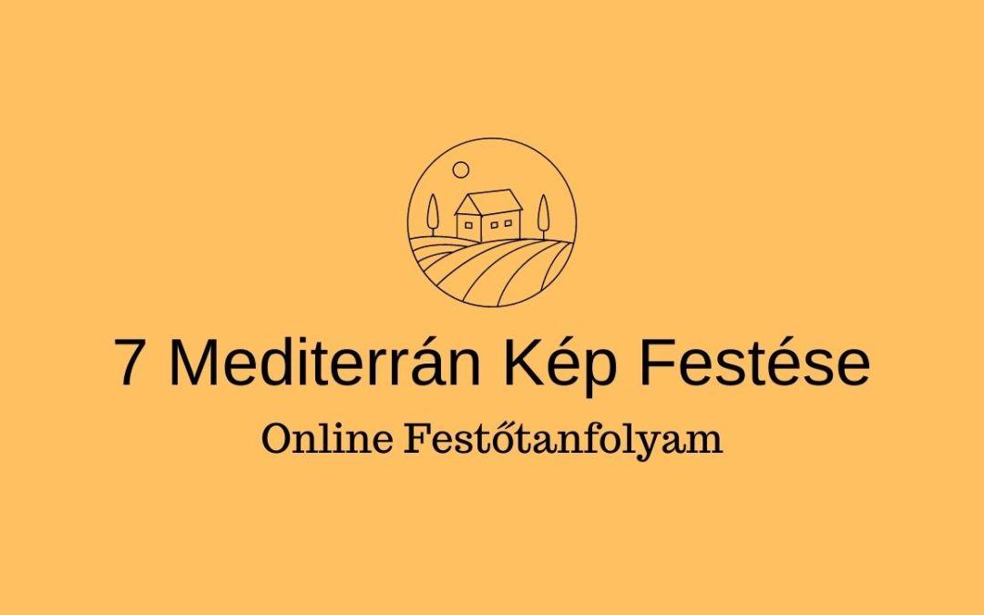 7 db. mediterrán tájkép festése oktatóvideó sorozat